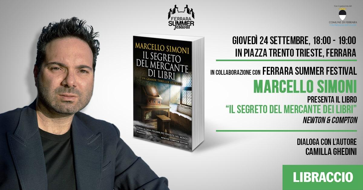 """Marcello Simoni presenta """"Il Segreto del Mercante dei Libri"""""""