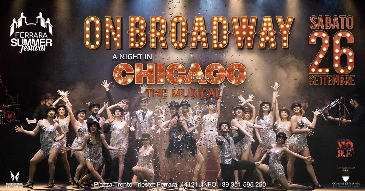 """ON BROADWAY """"A Night in Chicago"""" – Sabato 26 settembre 2020"""